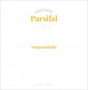 Parsifal (Info, Kurzbeschreibung, Handlung)